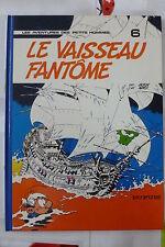 BD les petits hommes n°6 le vaisseau fantome réédition 1984 TBE seron
