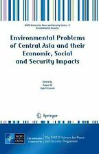 Environmental Problems of Central Asia and their Economic, Social and Security I