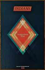 INDIANS Somewhere Else 2013 Ltd Ed New RARE Poster +FREE Indie/Rock Poster!