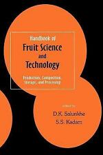 Handbook of Fruit Science and Technology: Production, Composition, Sto-ExLibrary