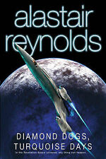 Diamond Dogs, Turquoise Days: Tales from the Revelation Space Universe by...