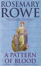 A Pattern of Blood (A Libertus Mystery of Roman Britain), Rowe, Rosemary, Good B