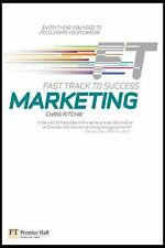 Marketing - Fast Track to Success by Chris Ritchie (2009, Paperback)