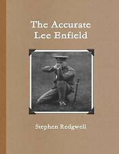 The Accurate Lee Enfield - 303 British, WWII, Small Arms