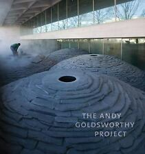The Andy Goldsworthy Project by Andy Goldsworthy, Molly Donovan and Tina Fisk...