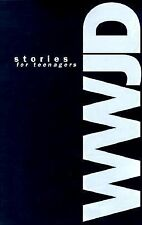What Would Jesus Do Stories for Teenagers, , Good Book