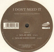 FRANK O MOIRAGHI - I Don't Need It - Reshape