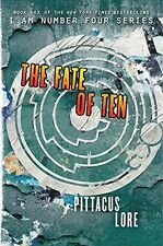 The Fate of Ten (Lorien Legacie) by Pittacus Lore [Science Fiction] (Hardcover)