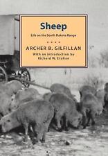 Sheep: Life On The South Dakota Range (Borealis Books) by Gilfillan, Archer B.,
