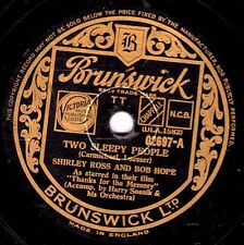 "CLASSIC BOB HOPE & SHIRLEY ROSS  78 "" TWO SLEEPY PEOPLE "" UK BRUNSWICK 02697 EX-"
