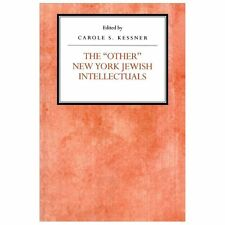 The Other New York Jewish Intellectuals (Reappraisals in Jewish Social and Intel