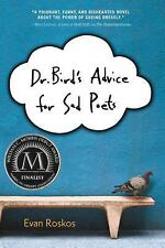 Dr. Bird's Advice for Sad Poets by Evan Roskos (2013, Hardcover)