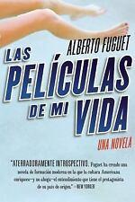 Las Peliculas de Mi Vida by Alberto Fuguet (2005, Paperback)