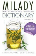New Milady Skin Care and Cosmetic Ingredients Dictionary - 4th edition FREE SHIP