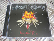 INFERNAL MAJESTY - None Shall Defy - 1987/1996 - RARE - OOP - SEALED !!!