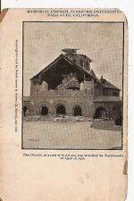 1906 Earthquake in Palo Alto CA Memorial Church Stanford Univ damage