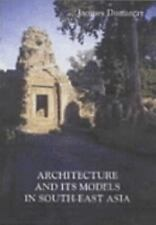 Architecture and its Models in South-East Asia, Good Books