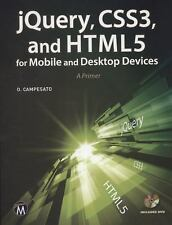 JQUERY, CSS3, AND HTML5 FOR MOBILE AND DESKTOP DEVICES - NEW PAPERBACK BOOK