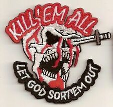 Kill'Em All Let God Sort'Em Out Embroidered FUNNY Biker Christian Patch PAT-1040