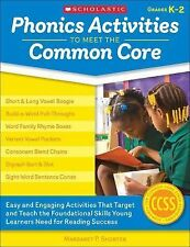 Phonics Activities to Meet the Common Core: Easy and Engaging Activities That Ta