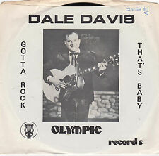 RARE ROCKABILLY REPRO:  DALE DAVIS-Gotta Rock /That's Baby OLYMPIC