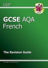 GCSE French AQA Revision Guide, CGP Books Paperback Book The Cheap Fast Free