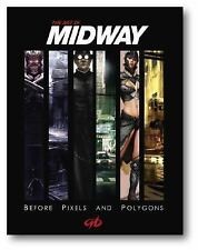 The Art of Midway : Before pixels and Polygons by Midway Games and Stephan...