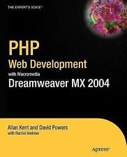 PHP Web Development with Macromedia Dreamweaver MX 2004 by Rachel Andrew, Allan