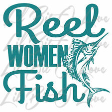 Reel Women Fish Vinyl Decal Sticker with Sail Fish Offshore Salt Water Deep Sea