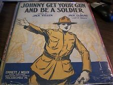 ANTIQUE - JOHNNY GET YOUR GUN AND BE A SOLDIER BY YELLEN & GLOGAU - 1917