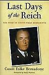 Last Days of the Reich: The Diary of Count Folke Bernadotte, October 1944-May 19