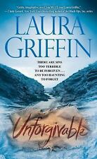 Unforgivable  Laura Griffin (PB) Tracers novel  gritty/imaginative  a must read!