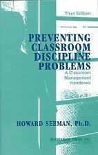 Preventing Classroom Discipline Problems : A Classroom Management Handbook by...