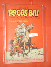 PECOS BILL-GLI ALBI-LIBRETTO MONDADORI-FASANI-N° 30-D-1961 + DISPONIBILI ALTRI N