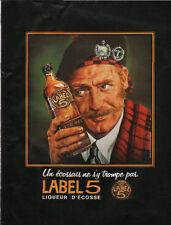 Publicité Advertising 1970 whisky LABEL 5  liqueur d'écosse