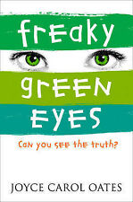 Freaky Green Eyes, Oates, Joyce Carol, New Book