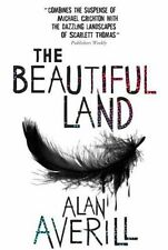 The Beautiful Land, Alan Averill, New Book