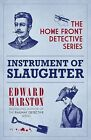 Instrument of Slaughter: Home Front Detective Book 2 (Home Front Detective Serie
