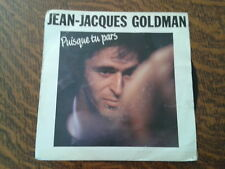 45 tours jean-jacques goldman puisque tu pars