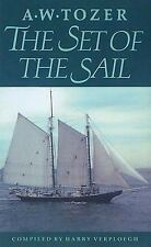 The Set of the Sail, Tozer, A. W., Good Book