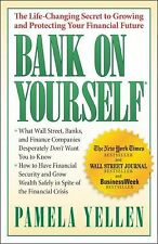 Bank on Yourself : The Life-Changing Secret to Growing and Protecting Your...