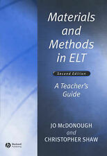 Materials and Methods in ELT: A Teacher's Guide by Christopher Shaw, Jo...