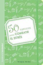 50 ejercicios para combatir el estrés (Spanish Edition)