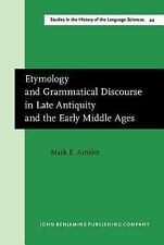 Studies in the History of the Language Sciences: Etymology and Grammatical...
