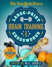 The New York Times Large-Print Brain Training Crosswords : 120 Large-Print...