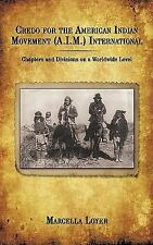 Credo for the American Indian Movement International : Chapters and Divisions...