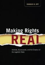 Chicago Series in Law and Society: Making Rights Real : Activists,...