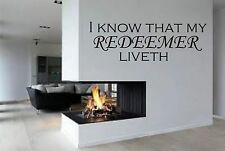 I Know My redeemer Liveth  Bible quote wall vinyl decal