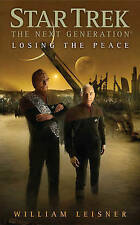 Star Trek: The Next Generation: Losing the Peace by William Leisner - New Book
