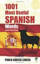 1001 Most Useful Spanish Words NEW EDITION  by Pablo Garcia Loaez (Paperback)